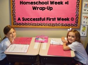 Homeschool Week #1 Wrap Up
