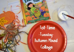 Tot-Time Tuesday- Autumn Mixed Collage
