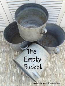 The Empty Bucket
